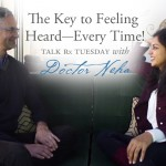 The Key to Feeling Heard–Every Time!