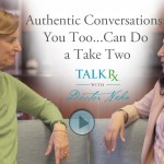 Authentic Conversations You Too Can Do a Take Two