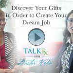 Discover Your Gifts in Order to Create Your Dream Job