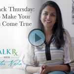 Throwback Thursday: How to Make Your Dreams Come True