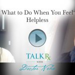 What to Do When You Feel Helpless