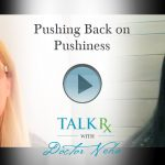 Pushing Back on Pushiness