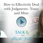 How to Effectively Deal with Judgments—Yours and Mine