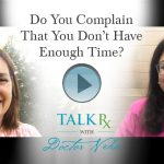 Do You Complain That You Don't Have Enough Time?