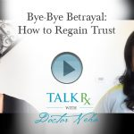 Bye-Bye Betrayal: How to Regain Trust