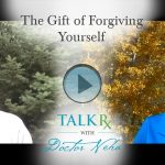 The Gift of Forgiving Yourself