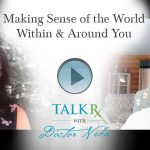 Making Sense of the World Within & Around You